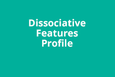 Dissociative Features Profile