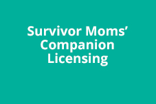 Survivor Mom's Companion Licensing